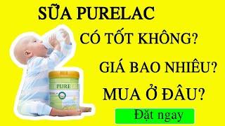 Photo of Sữa Purelac có tốt không? Review từ khách hàng và chuyên gia